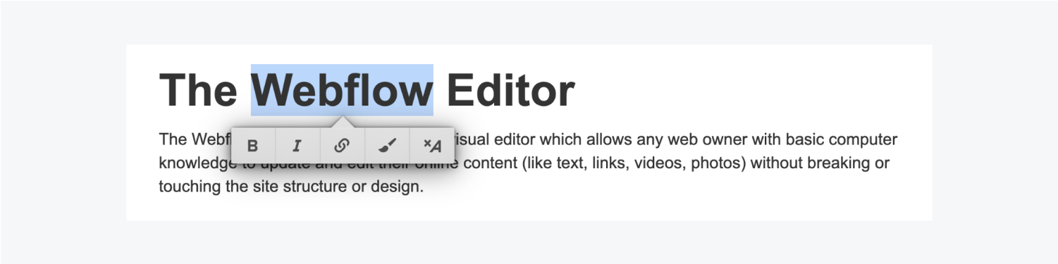 The floating toolbar includes the following formatting options: Bold, italics, insert link, wrap with span and clear formatting.