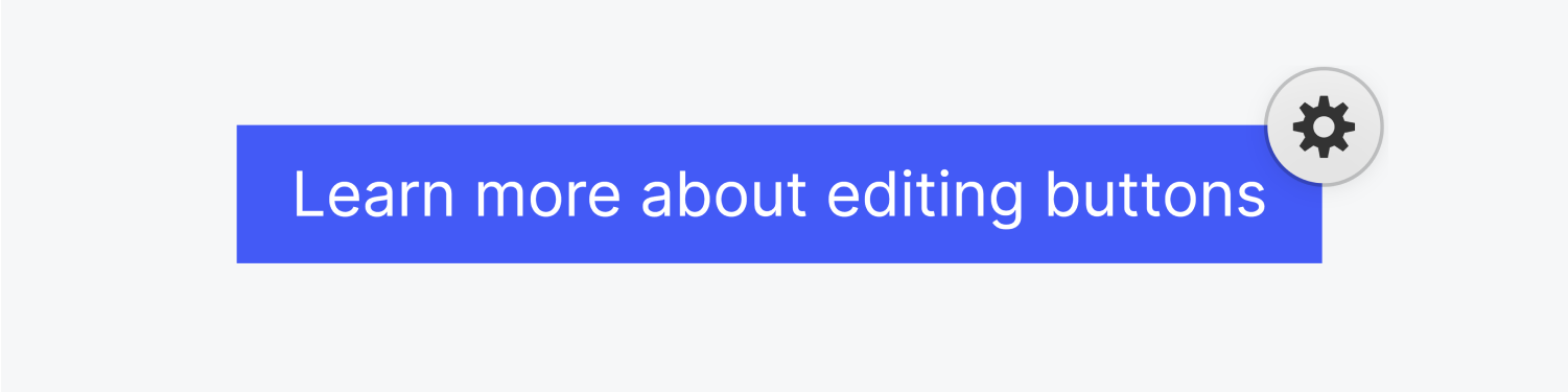 """A blue button with text """"Learn more about editing buttons"""" has a settings icon on the top right."""