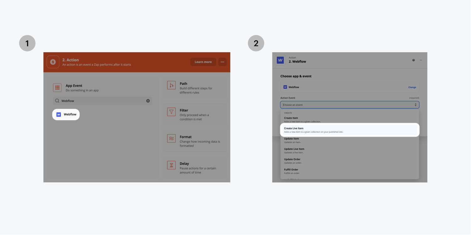 Step one on the left, search and click on the Webflow app. Step two on the right, click on the Create live item option from the Action event drop down menu.