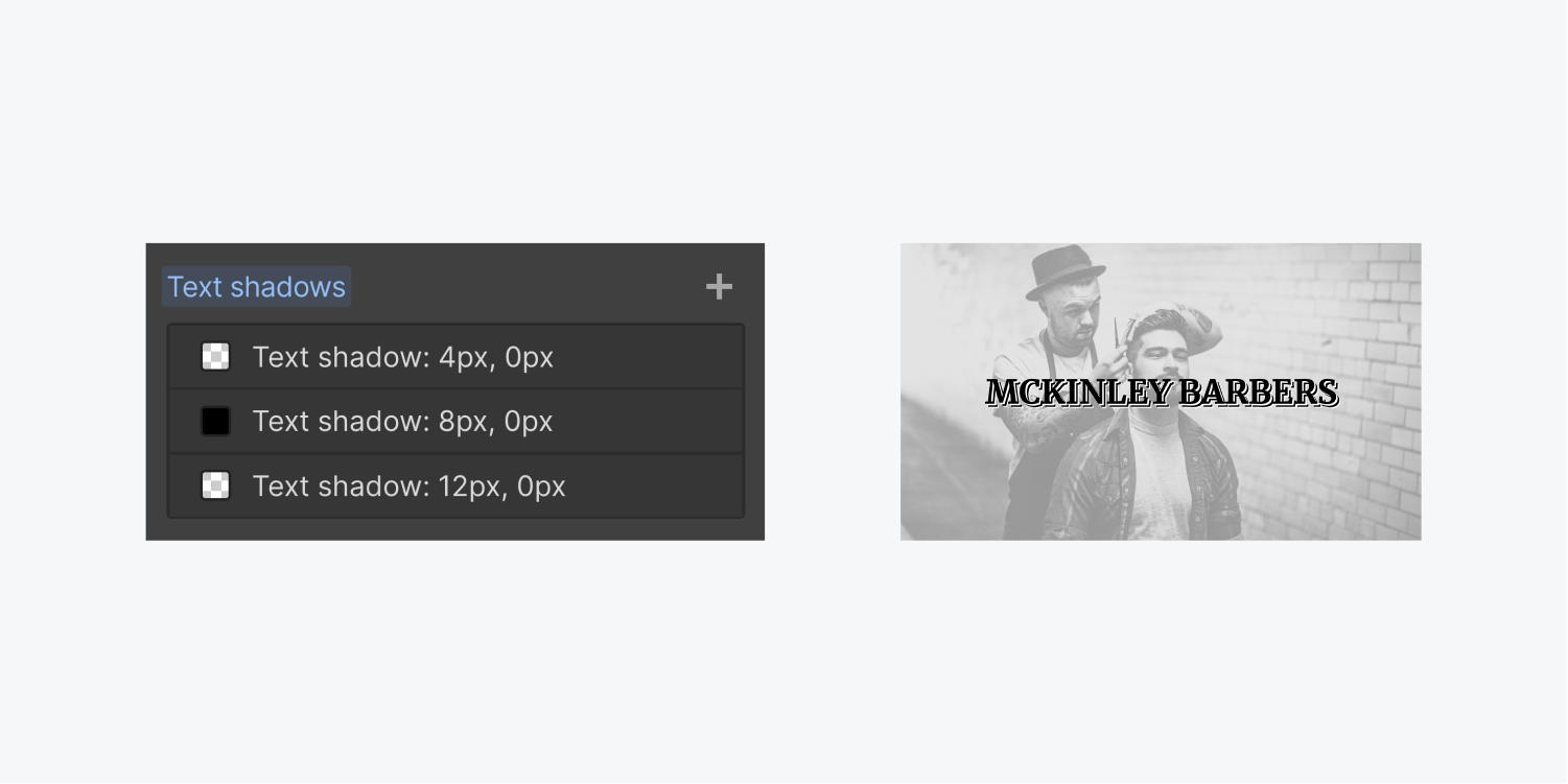 """On the left, the three text shadows are included in the Text shadows section of the text element. On the right, the text includes three text shadows under the solid black text """"Mckinley Barbers"""""""