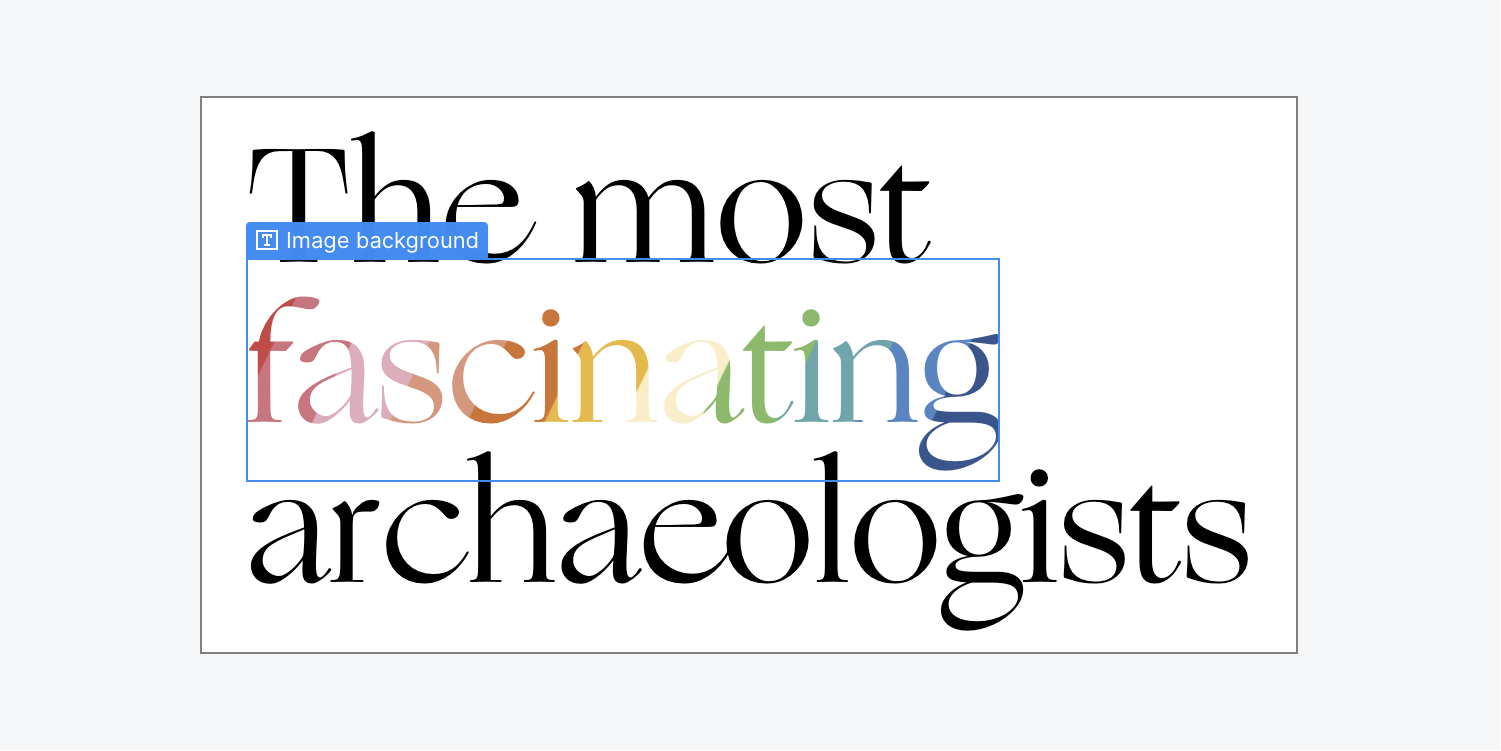 A multi-word Heading shown in black text, features one word with a rainbow colored fill.
