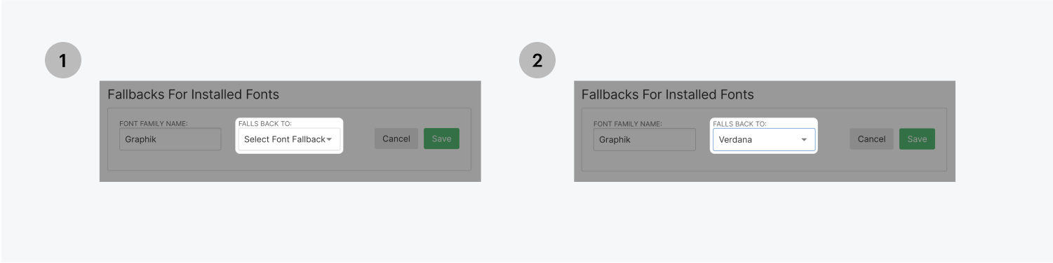 Step one on the left, select the dropdown menu to select which font fallback you want to use. Step two on the right, Verdana has been selected as the fallback font for Graphik.