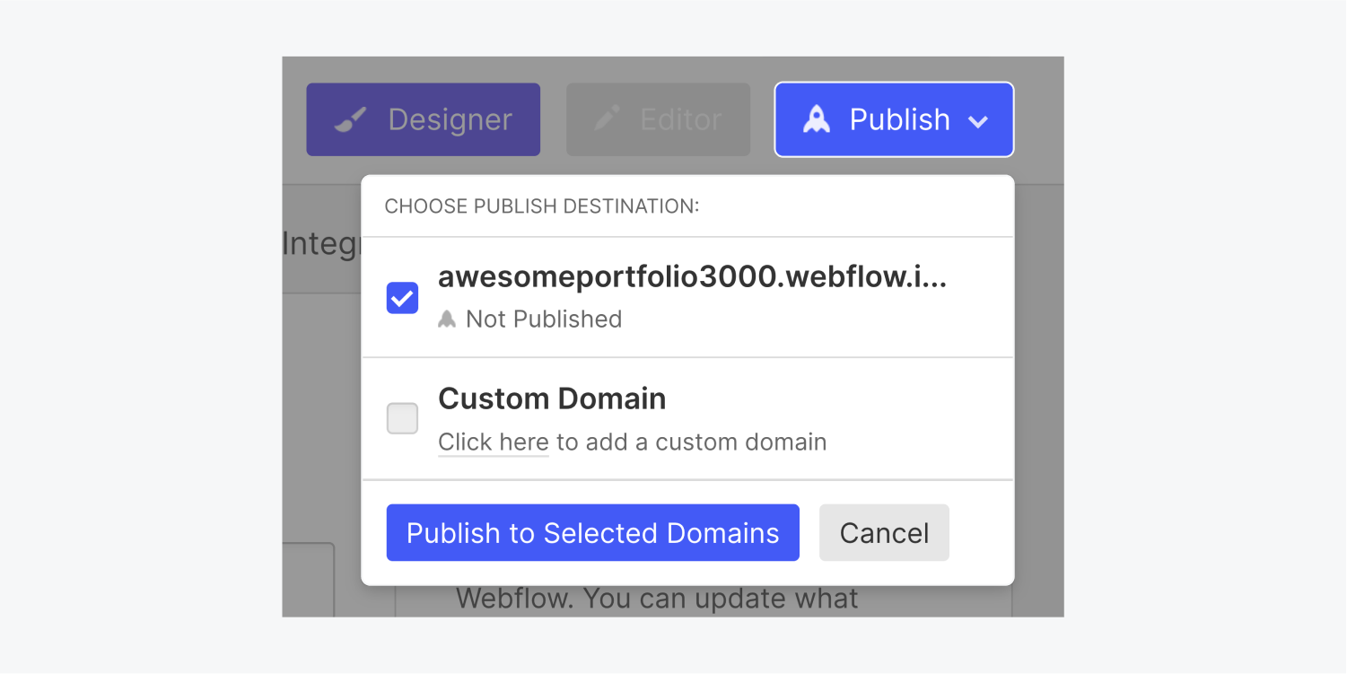 After clicking on the blue publish button a modal window has appeared with two publish destinations with a check box each, a blue publish to selected domains button and a cancel button.