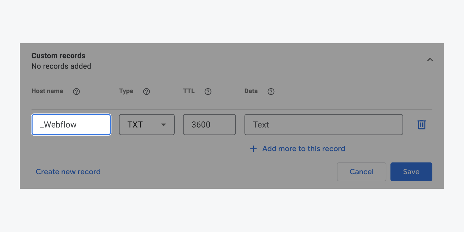 _Webflow is entered in the Host name input field of the Custom records section. This input is highlighted next to the TXT type option.