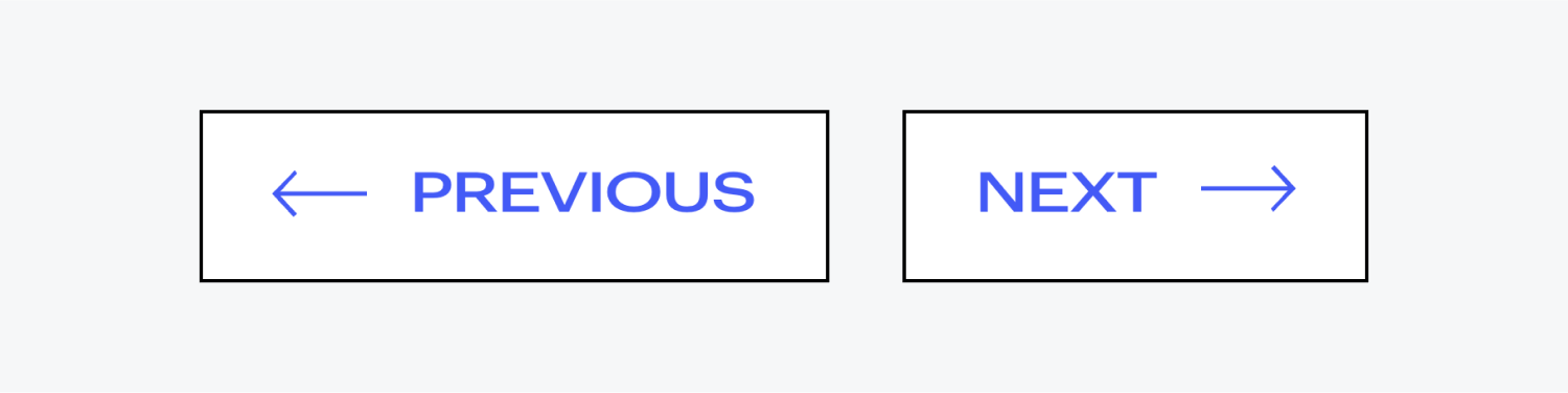 Two stylized rectangular buttons with a white fill, black outline, a blue directional arrow and text Previous (left) Next (right).