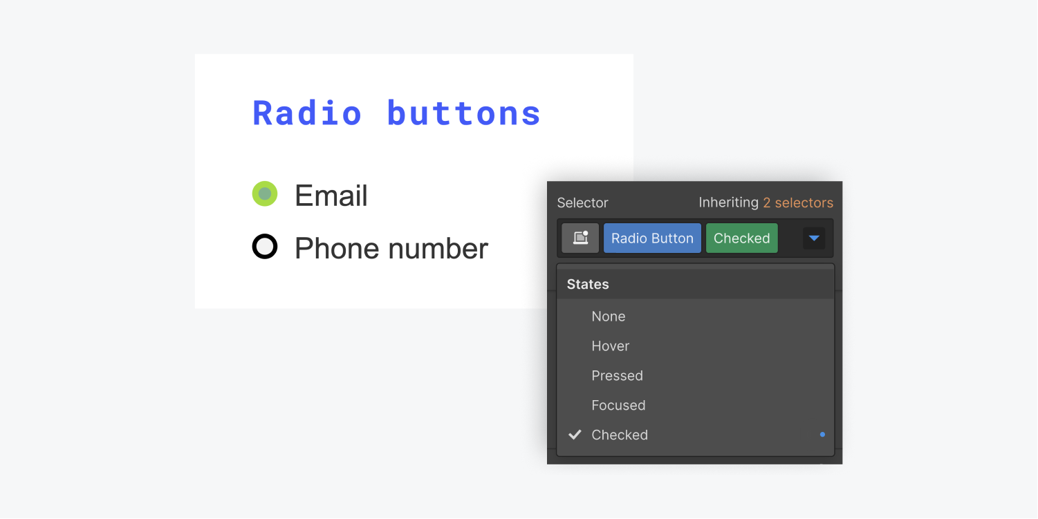 An example of a Radio button for Email is in the Checked state. The Selector section with the states dropdown menu expanded is showing the Checked state selected.