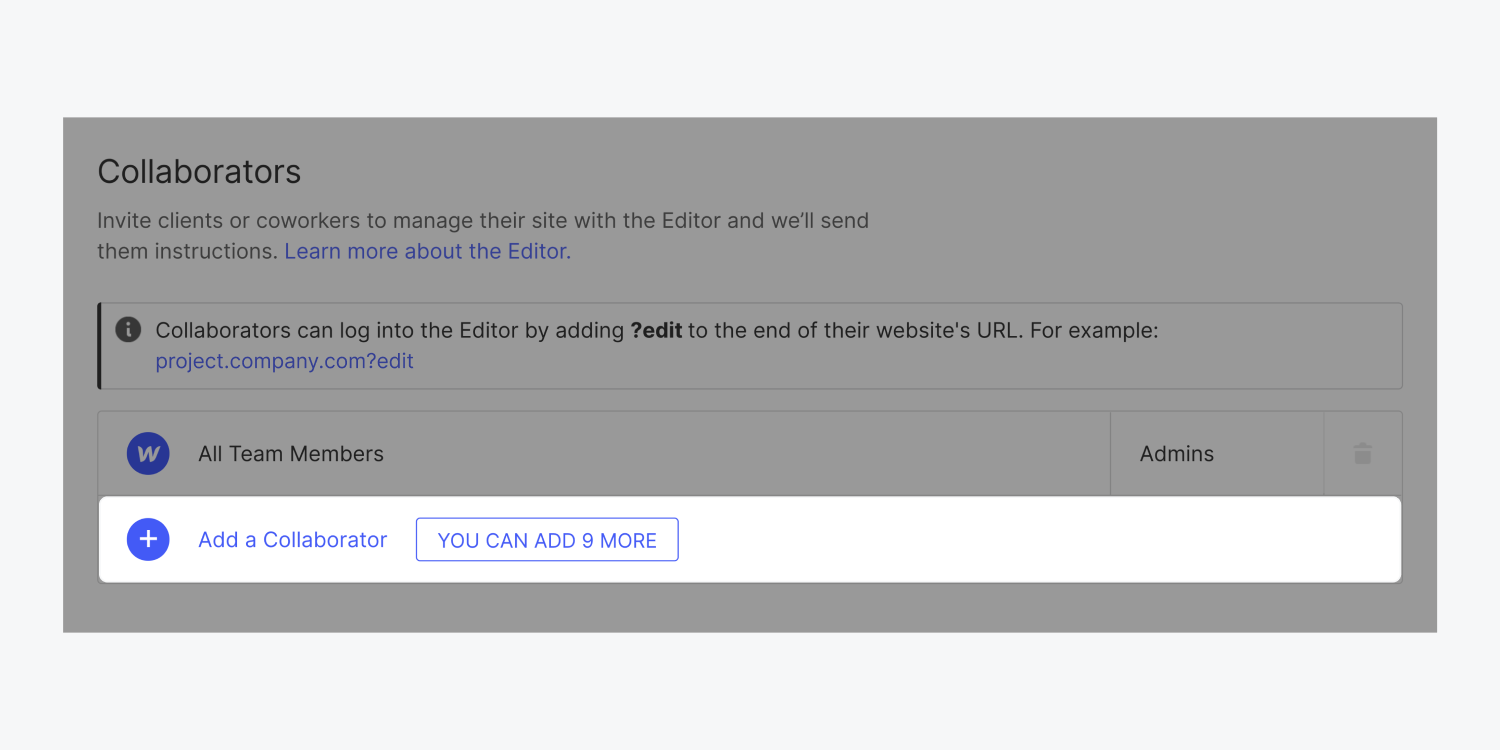 """In the Collaborators section of the Editor tab, the """"Add a Collaborator"""" button is highlighted. There is a blue plus icon, text """"Add a collaborator"""" and notice """"You can add 9 more""""."""