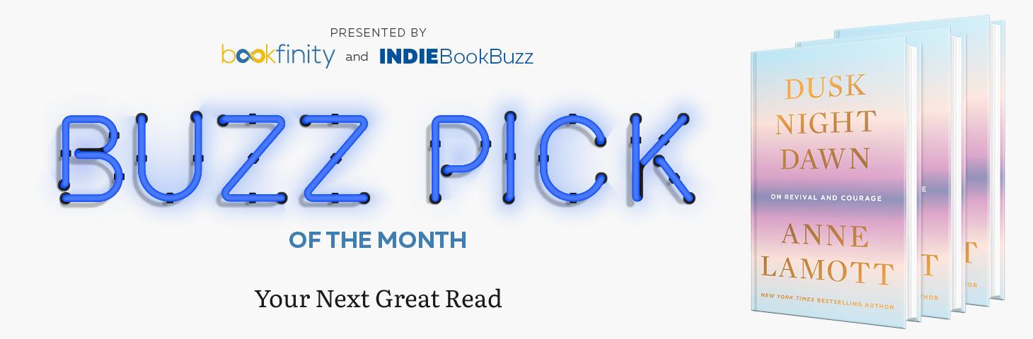 March Buzz Pick: Dusk, Night, Dawn by Anne Lamott