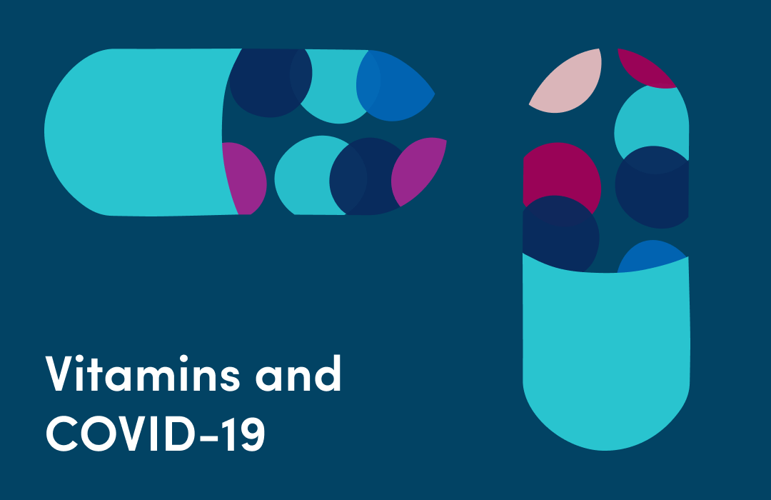 You asked: Should I take vitamin supplements for COVID-19?