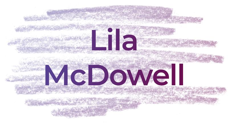 Lila McDowell