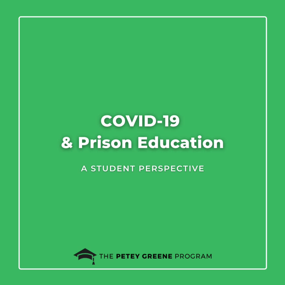 Covid-19 and Prison Education: A Student Perspective