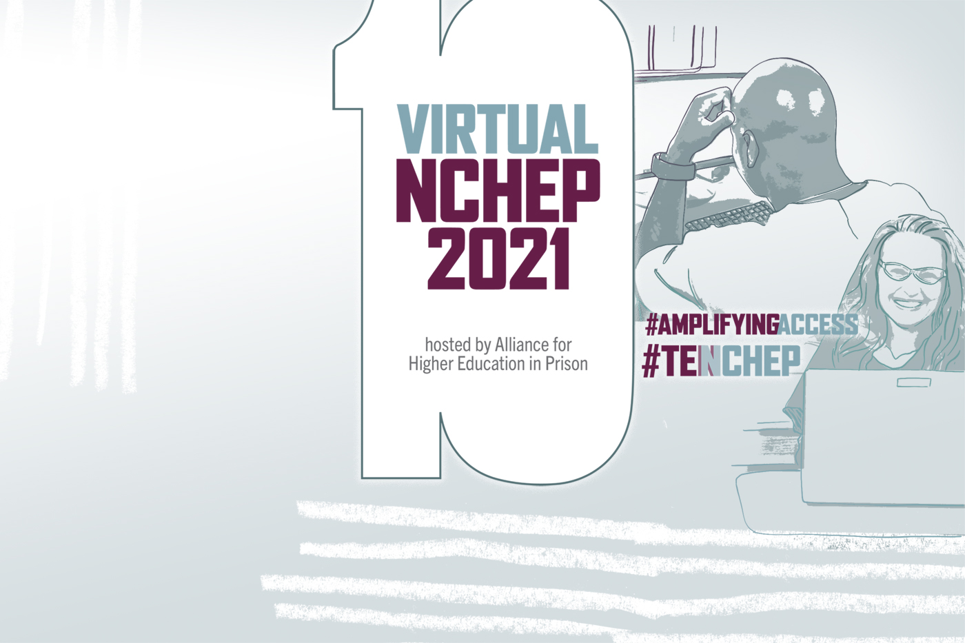 Virtual NCHEP 2021 hosted by Alliance for Higher Education in Prison #AmplifyingAccess #TENCHEP