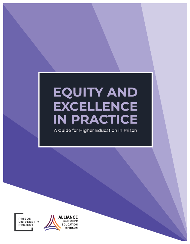 Equity and Excellence in Practice: A Guide for Higher Education in Prison Report Cover
