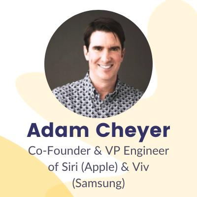 Adam Cheyer founder of siti and viv