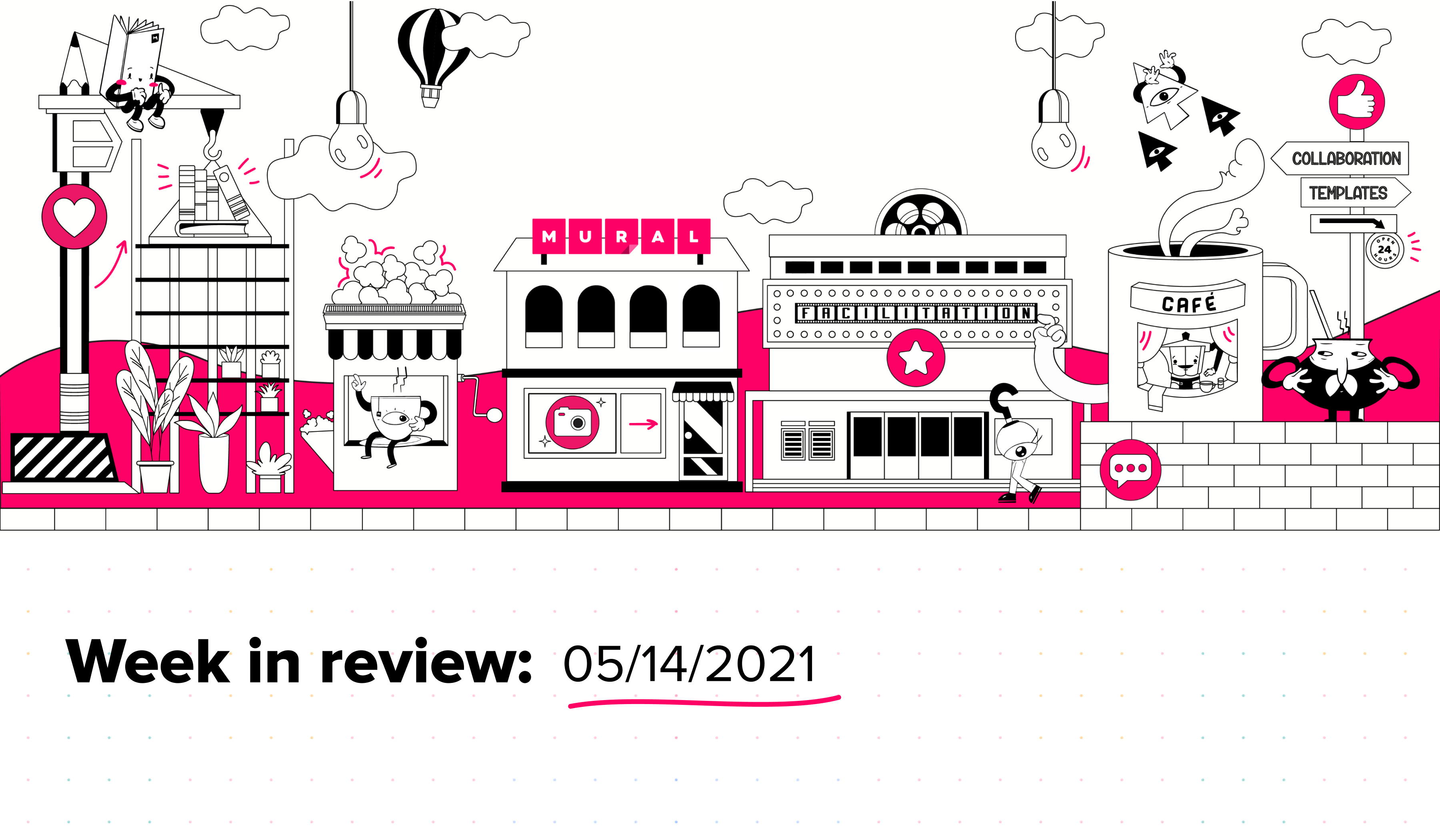 A graphic depicting a neighborhood with the text Week in review: 05/15/2021