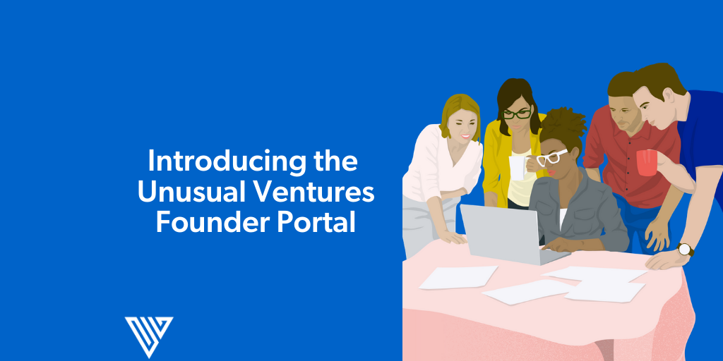 Introducing The Unusual Ventures Founder Portal