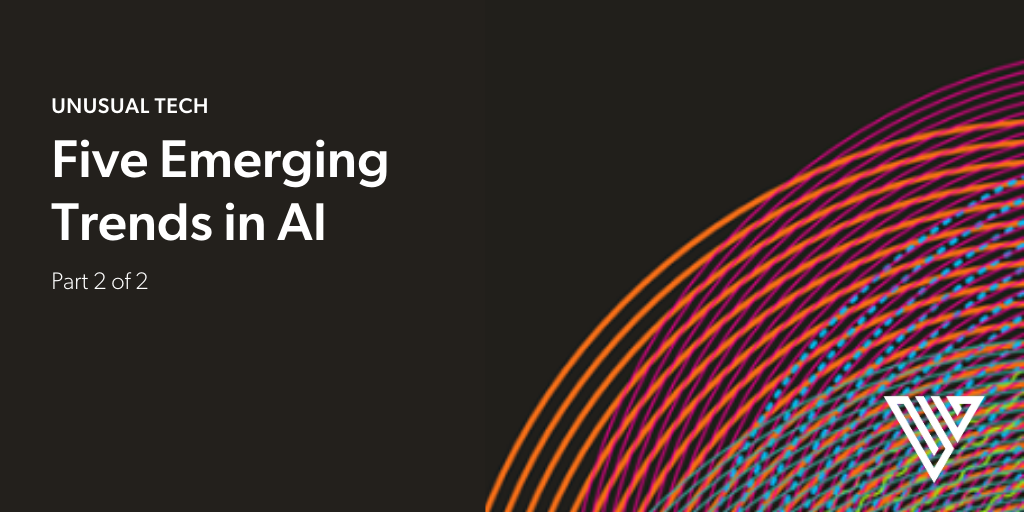 Five Emerging Trends in AI