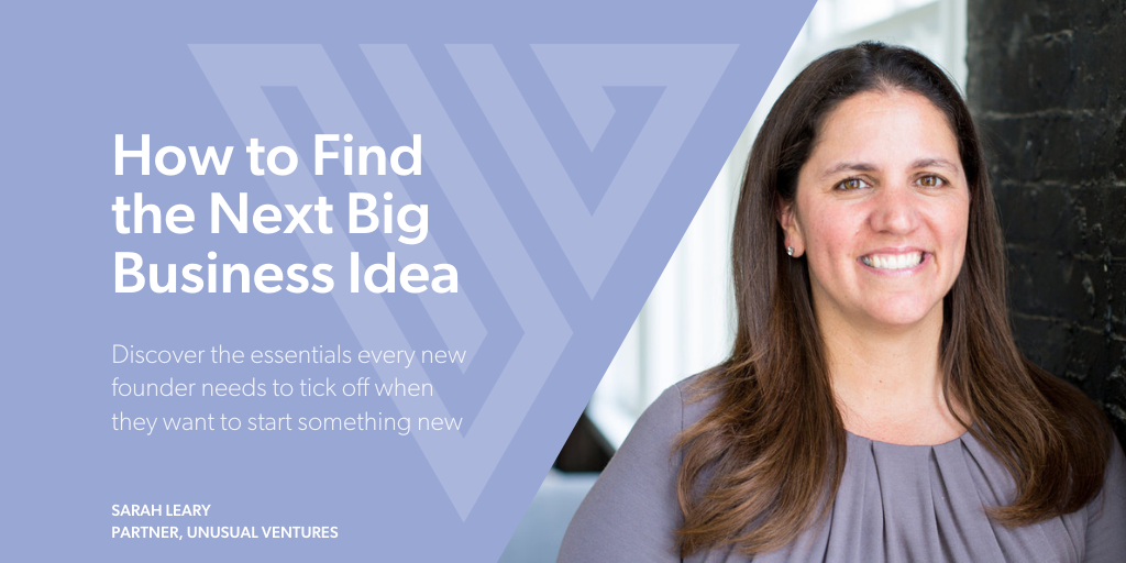 How to Find the Next Big Business Idea