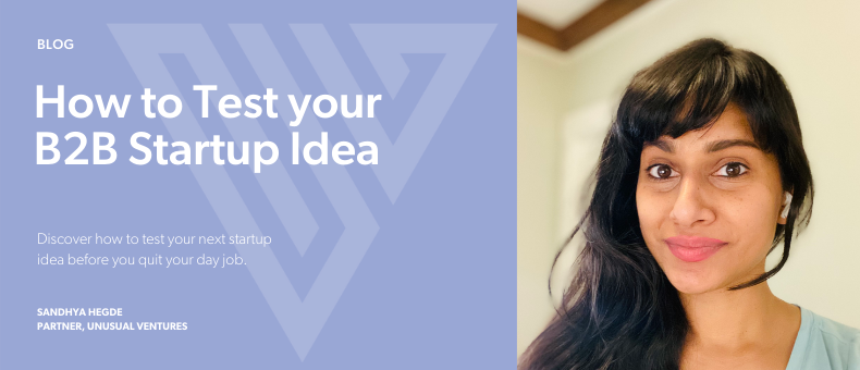 How to Test your B2B Startup Idea