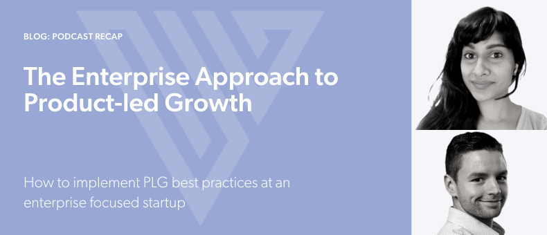 The Enterprise Approach to Product-led Growth