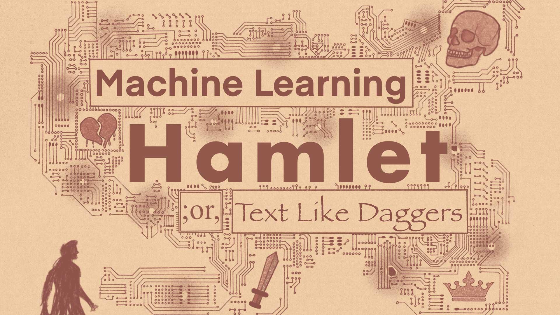 Machine Learning Hamlet