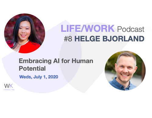 Life/Work Podcast Interview: Embracing AI for human potential