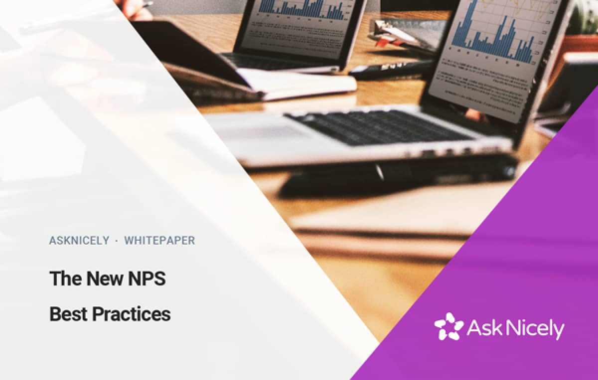 You know your NPS Score. Now you want to know, how can I make that score better?