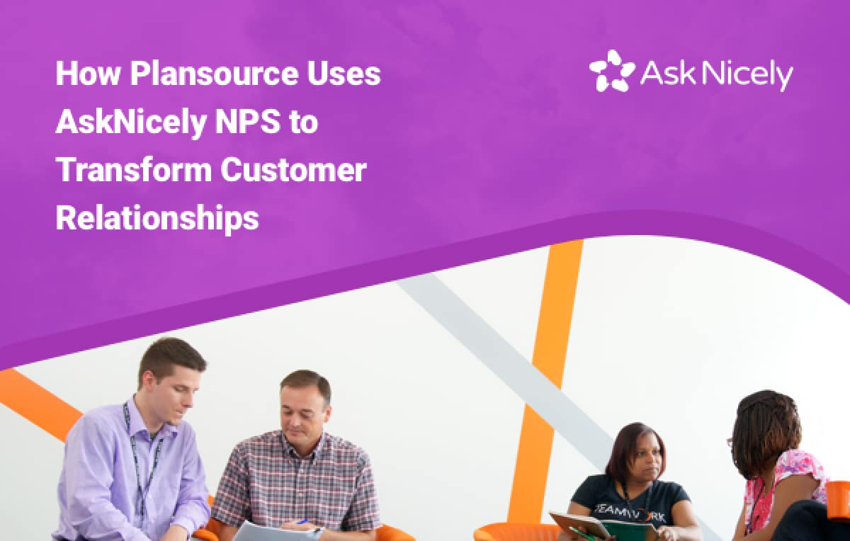 How Plansource Uses AskNicely NPS with Salesforce to Transform Customer Relationships.
