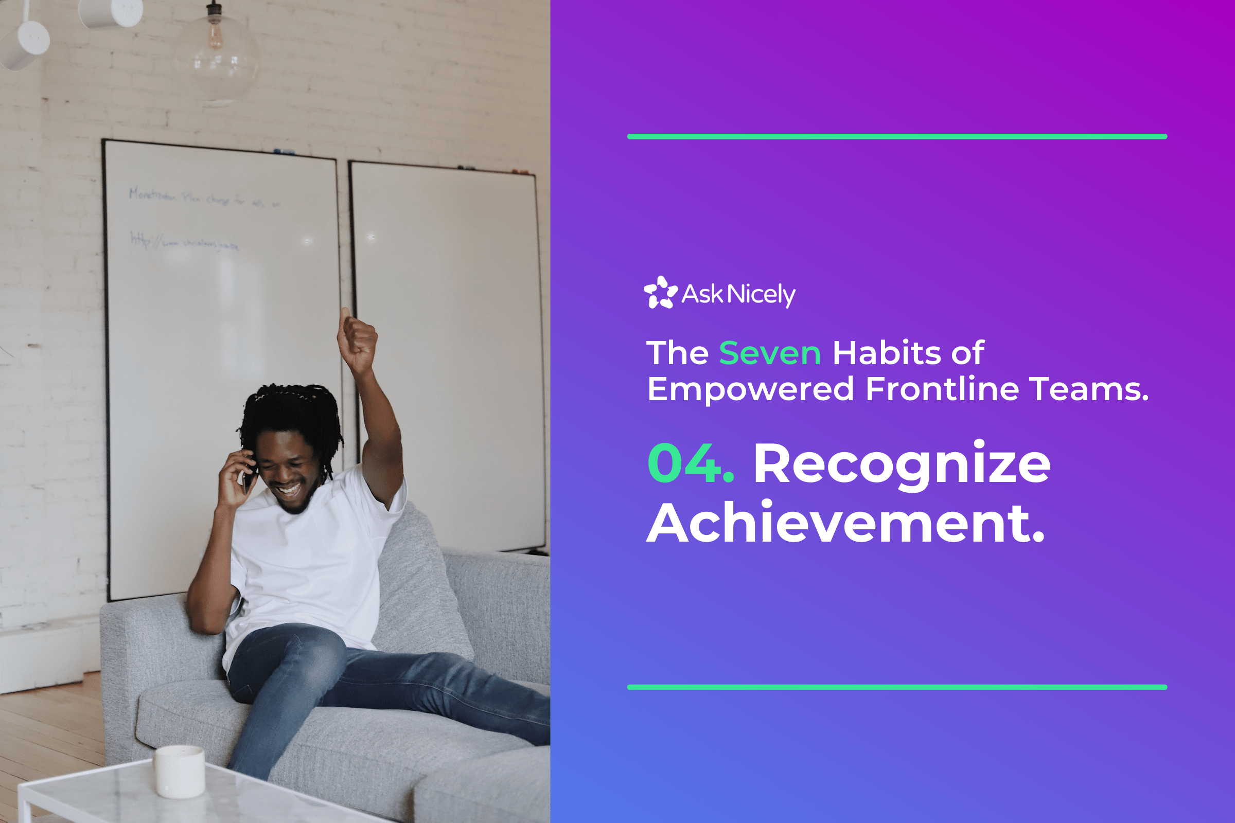Recognize Achievement: The Seven Habits of Empowered Frontline Teams