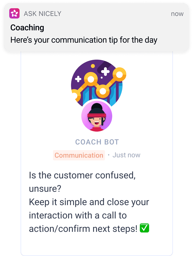 """example of coaching tip alert on mobile """"is the customer confused? keep it simple and close your interaction with a call to action"""""""