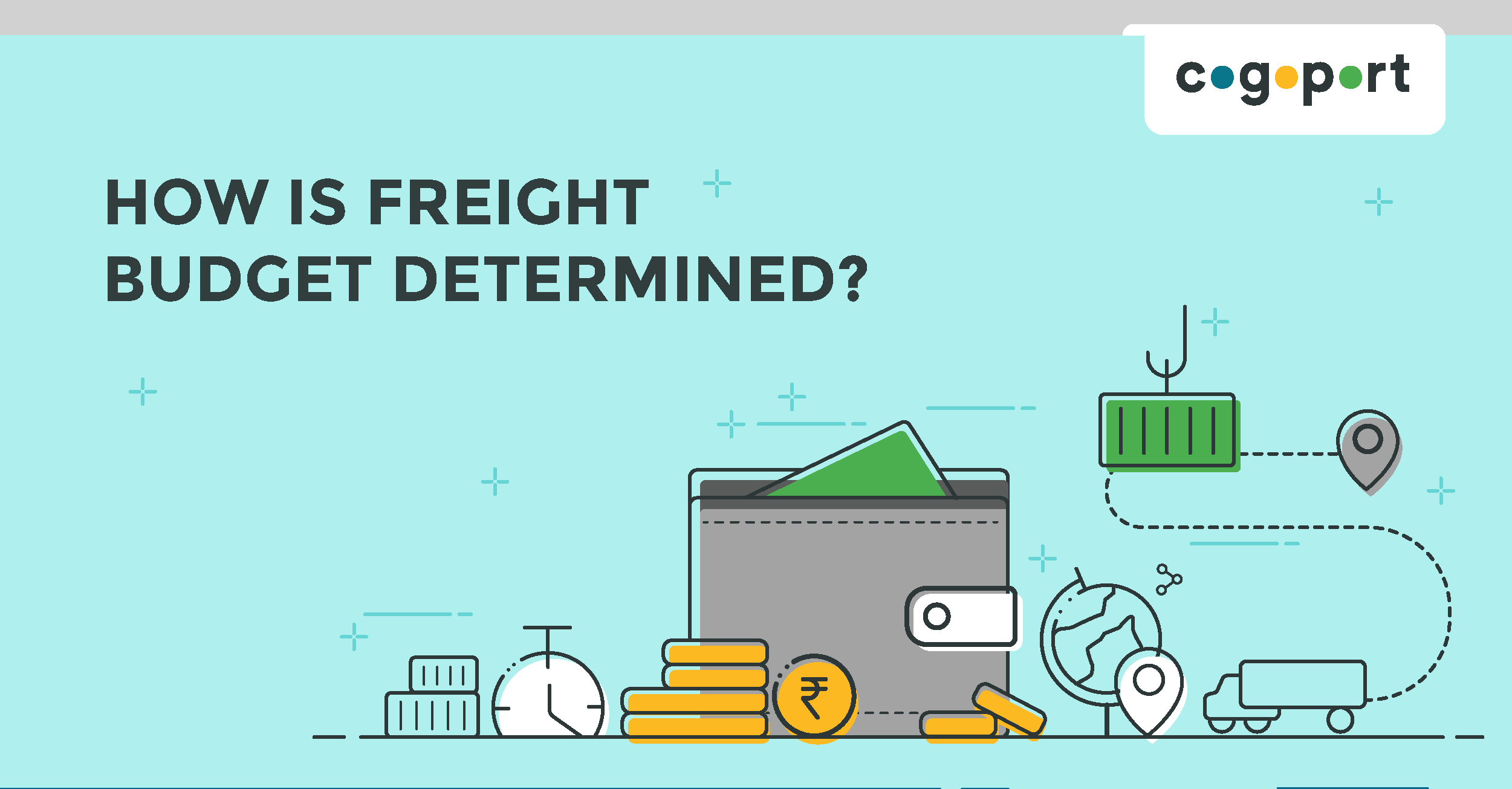 How is Freight Budget Determined?