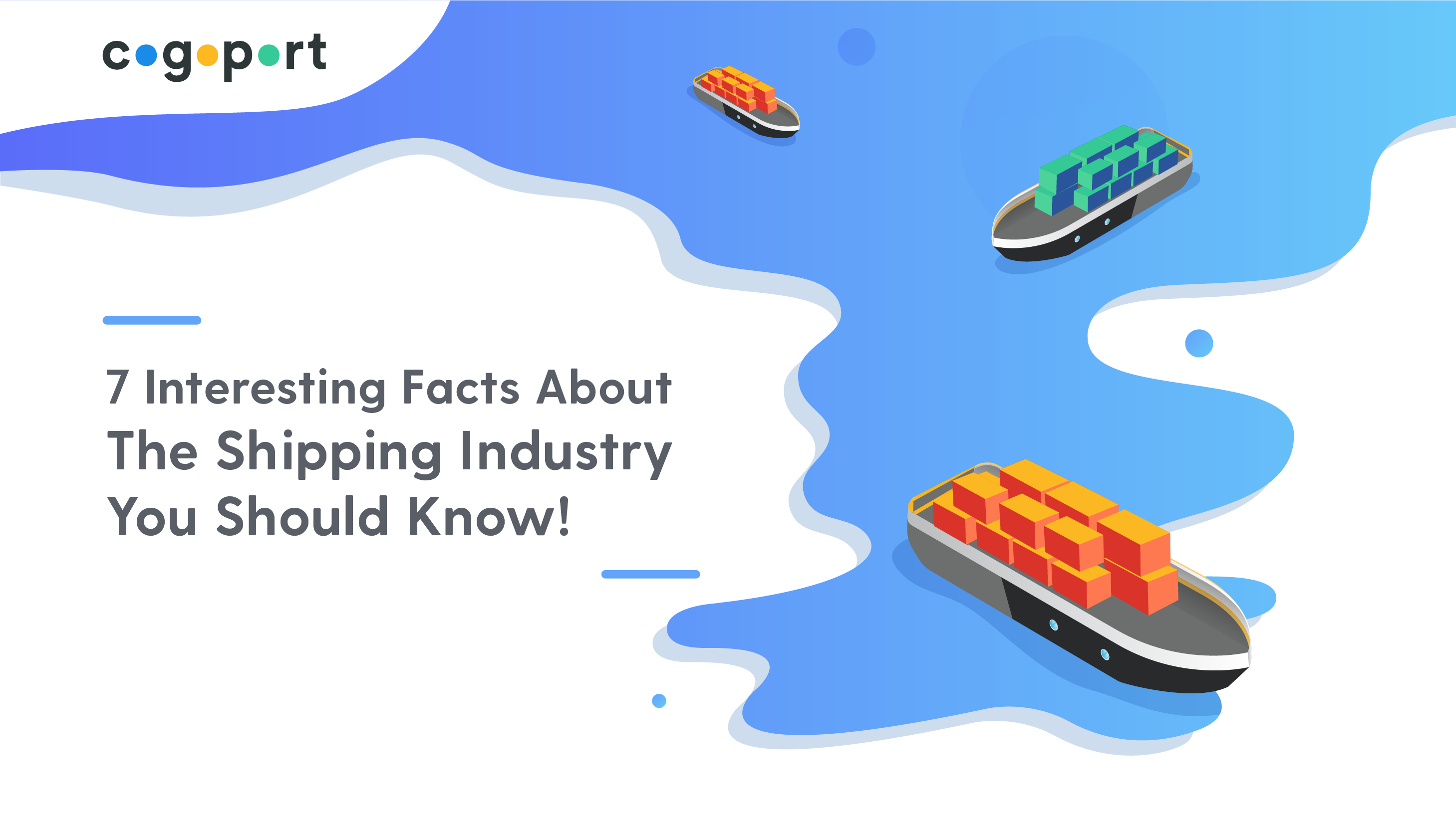 7  Interesting Facts About the Shipping Industry You Should Know!