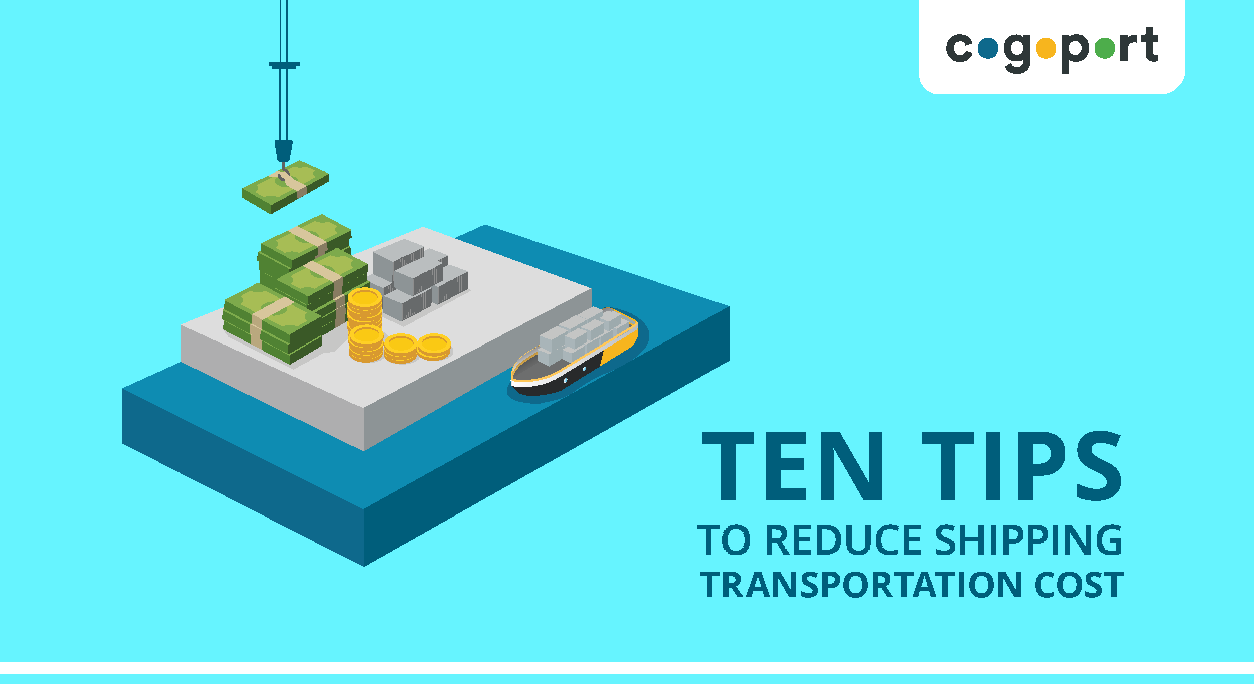 10 Tips to Reduce Transportation Cost in Shipping