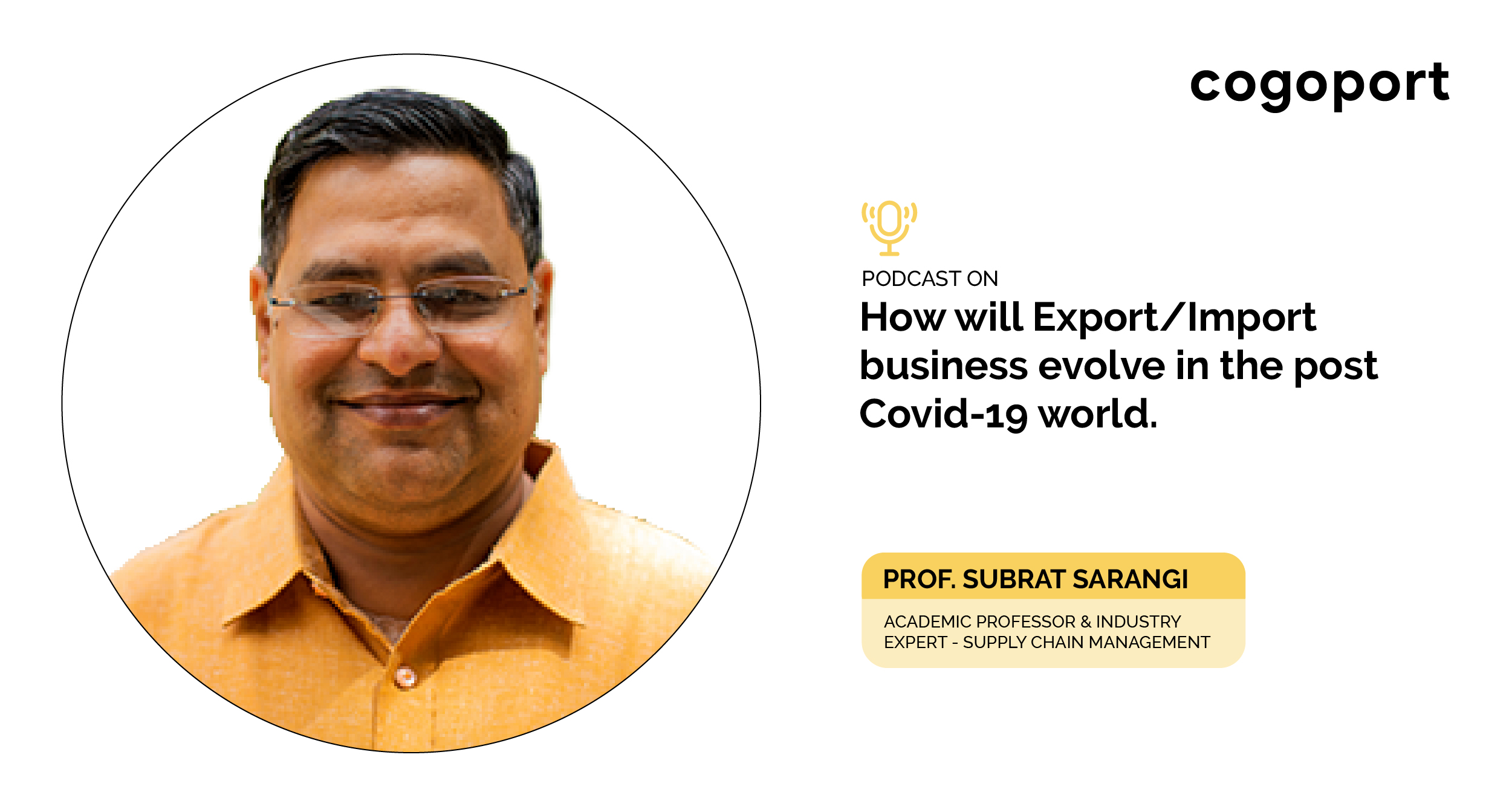 How Will Export/Import Business Evolve Post Covid - A Podcast