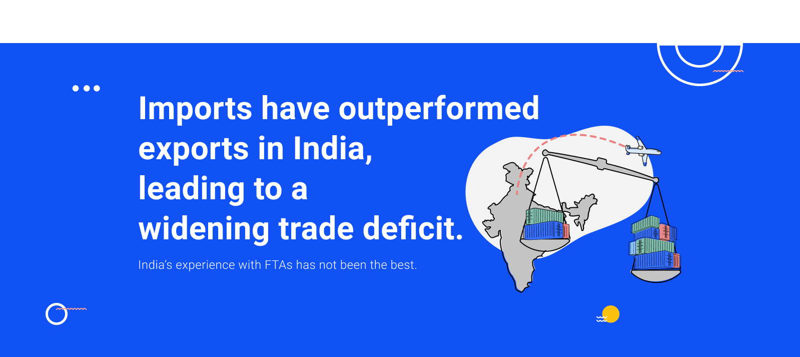 Foreign Trade Agreements Can Boost India's Exports, If Done Right