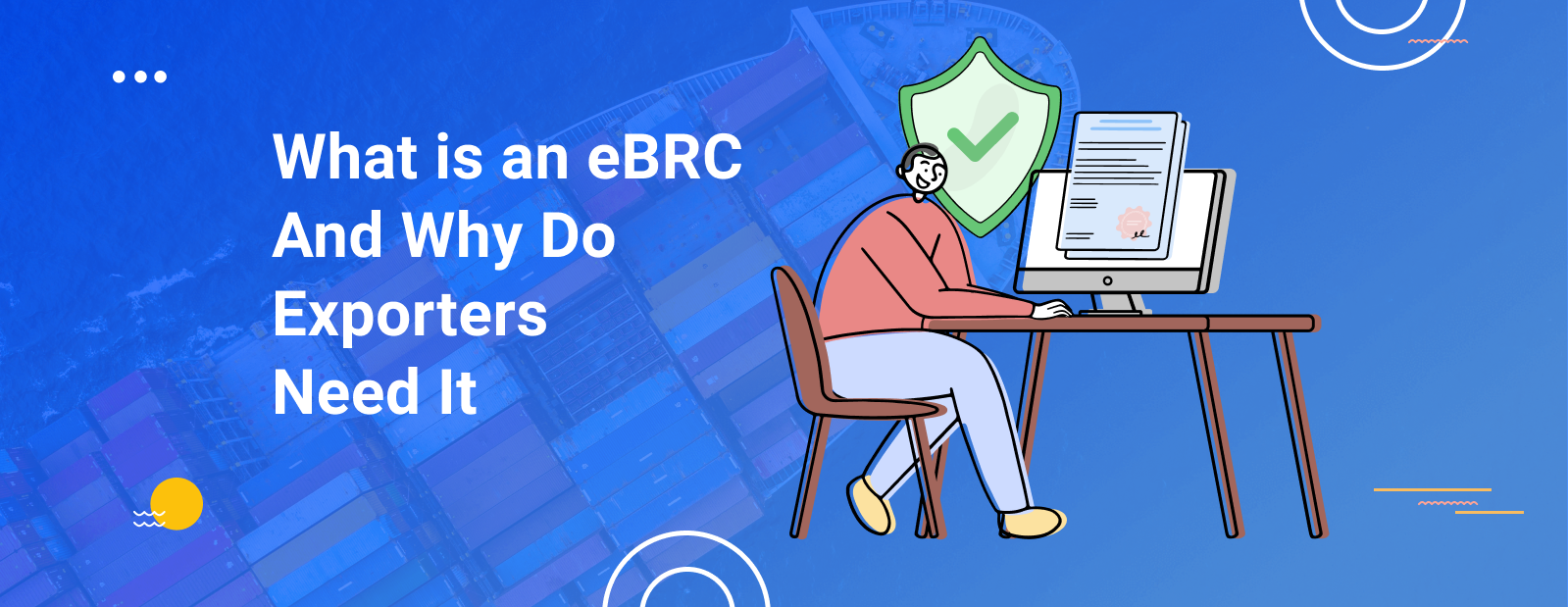 What is an eBRC & Why Do Exporters Need It