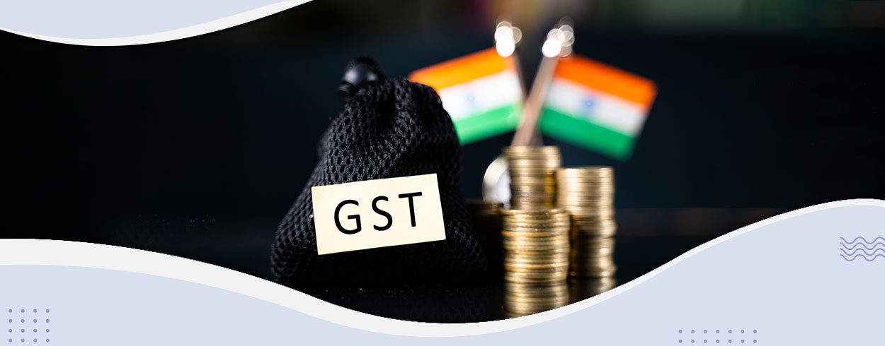 GST on Indian Imports: Everything You Need to Know