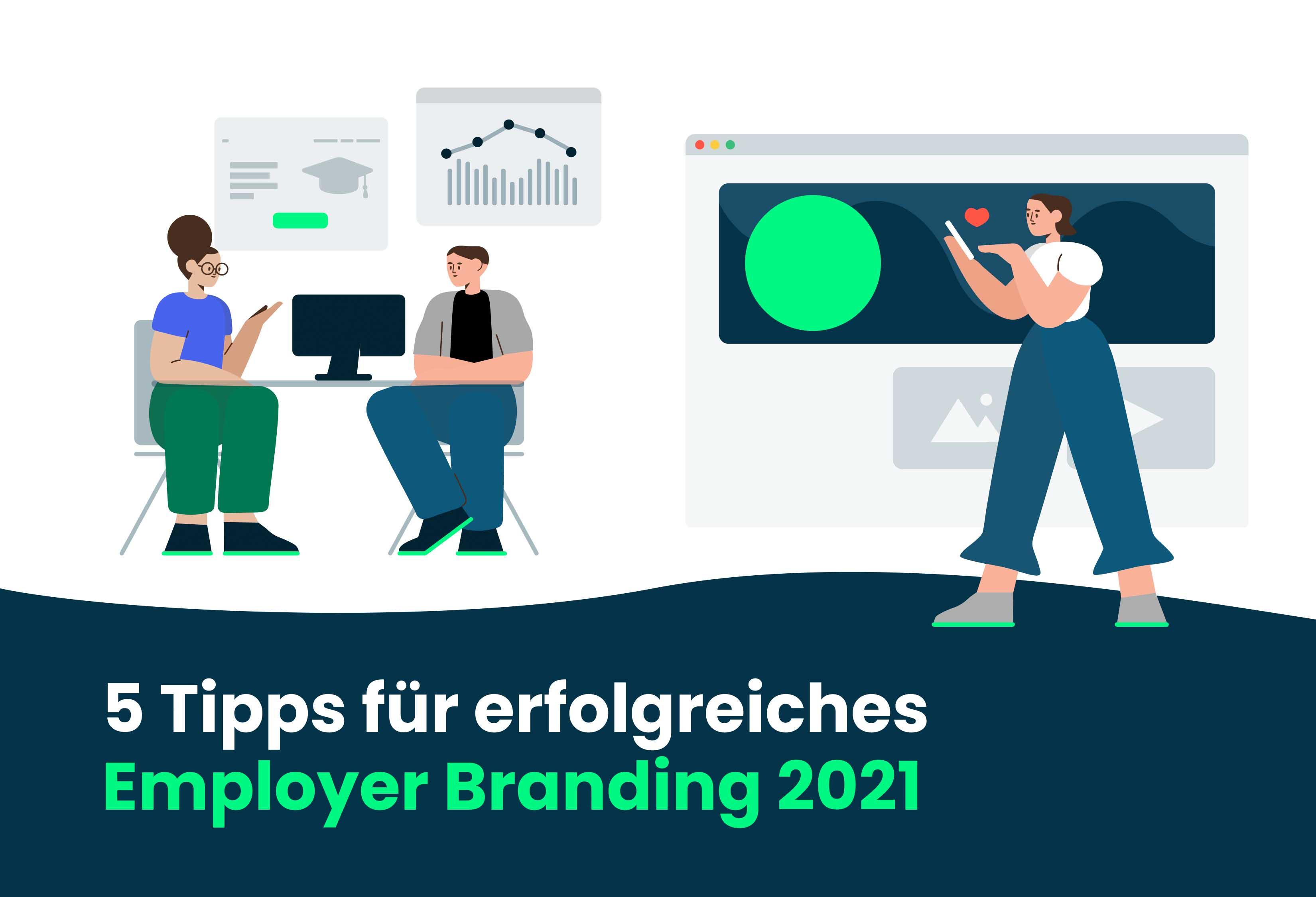 5 Tipps für erfolgreiches Employer Branding 2021