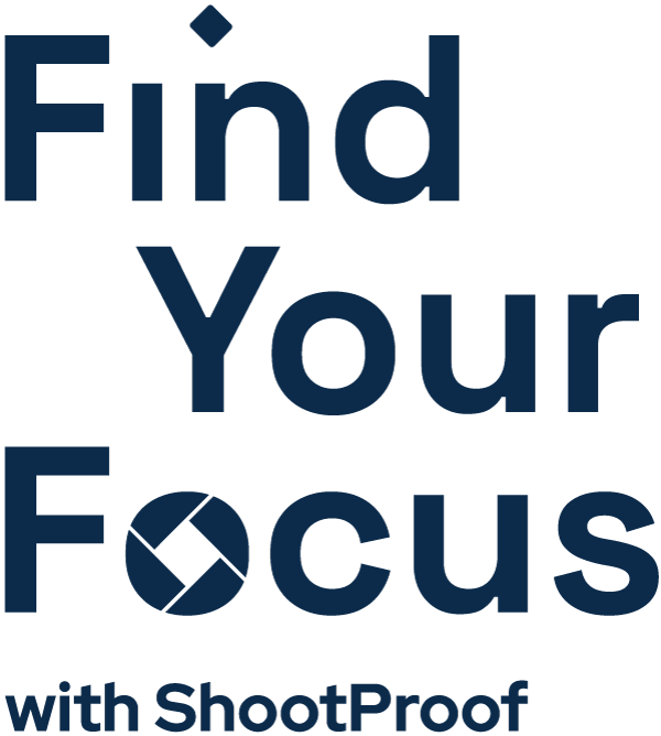 Find Your Focus Podcast with ShootProof Logo