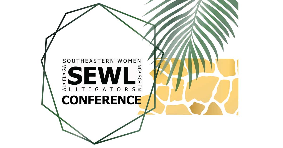 Southeastern Women Litigators Conference 2020