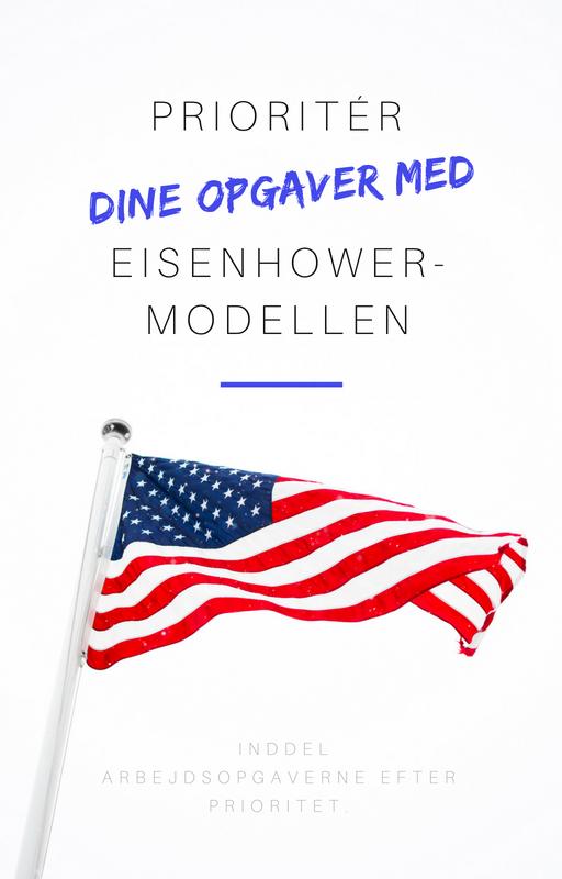 Prioritér dine opgaver med Eisenhower-modellen