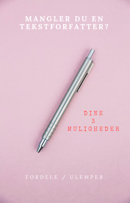 Søger du en tekstforfatter? Her er dine 3 muligheder