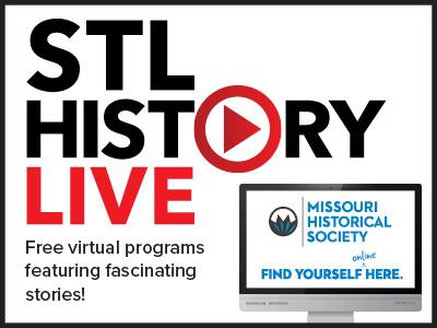 Missouri History Museum STL History Live