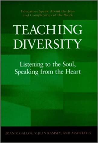 Teaching Diversity: Listening to the Soul, Speaking from the Heart