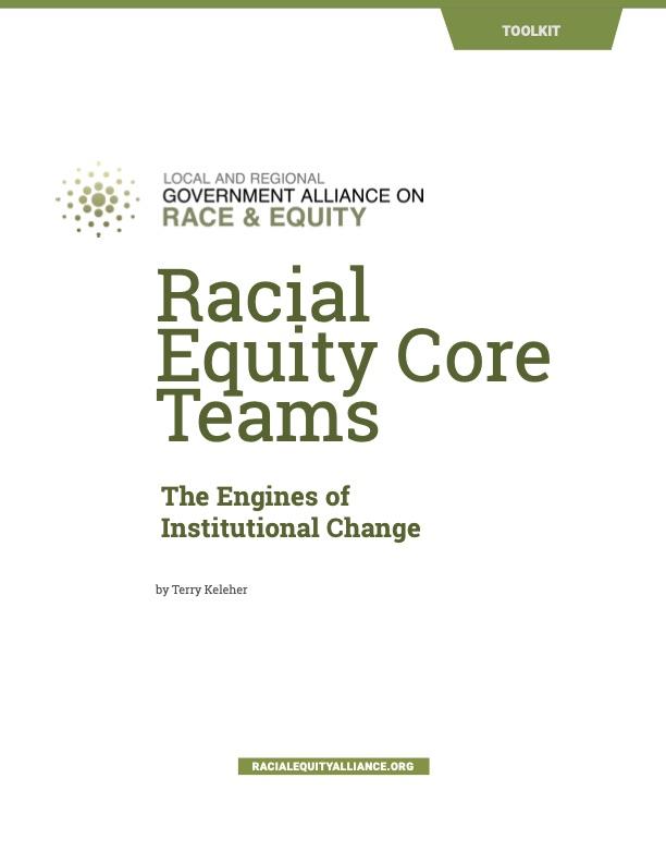 Racial Equity Core Teams