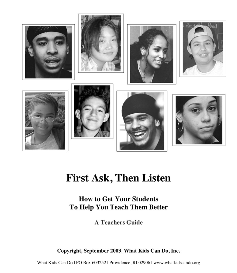First Ask, Then Listen: How to Get Your Students To Help You Teach Them Better A Teachers Guide
