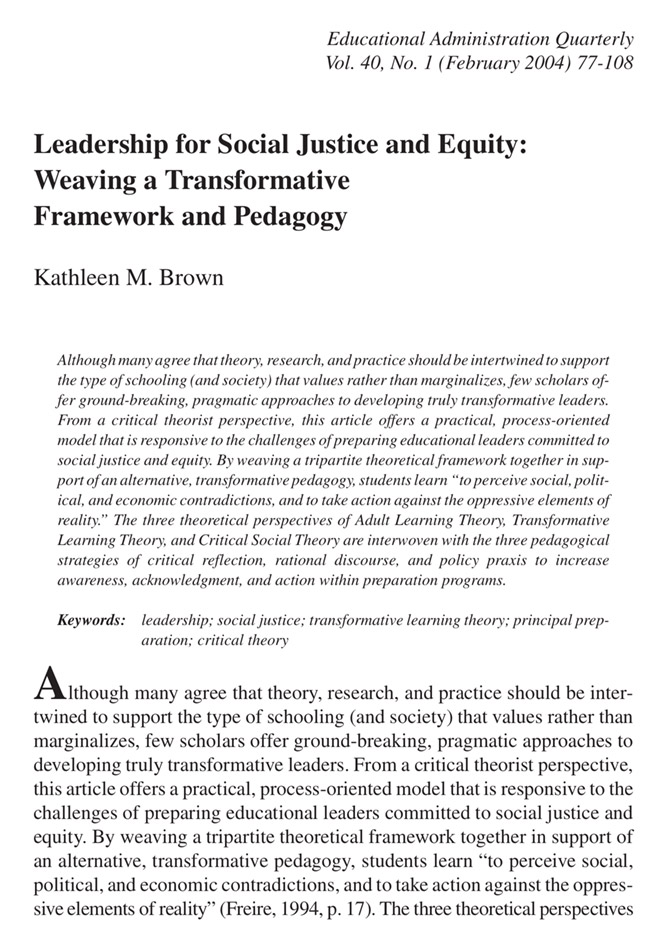 Leadership for Social Justice and Equity: Weaving a Transformative Framework and Pedagogy