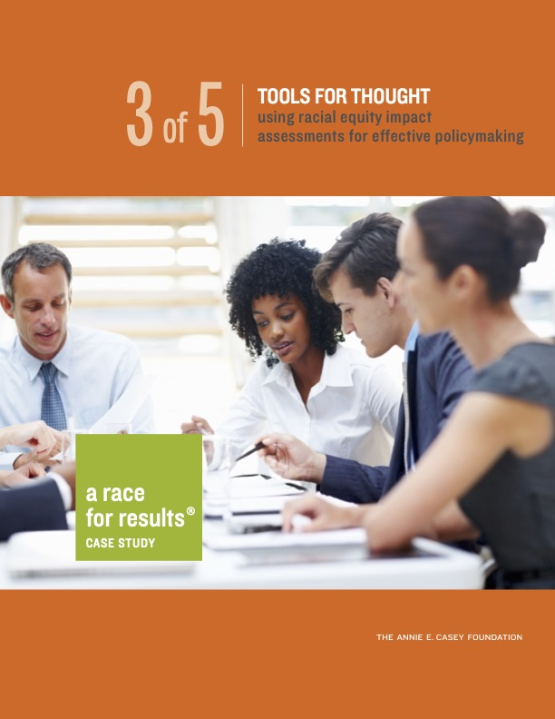 Tools for Thought: Using Racial Equity Impact Assessments for Effective Policymaking