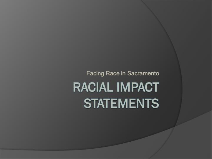 Racial Impact Statements
