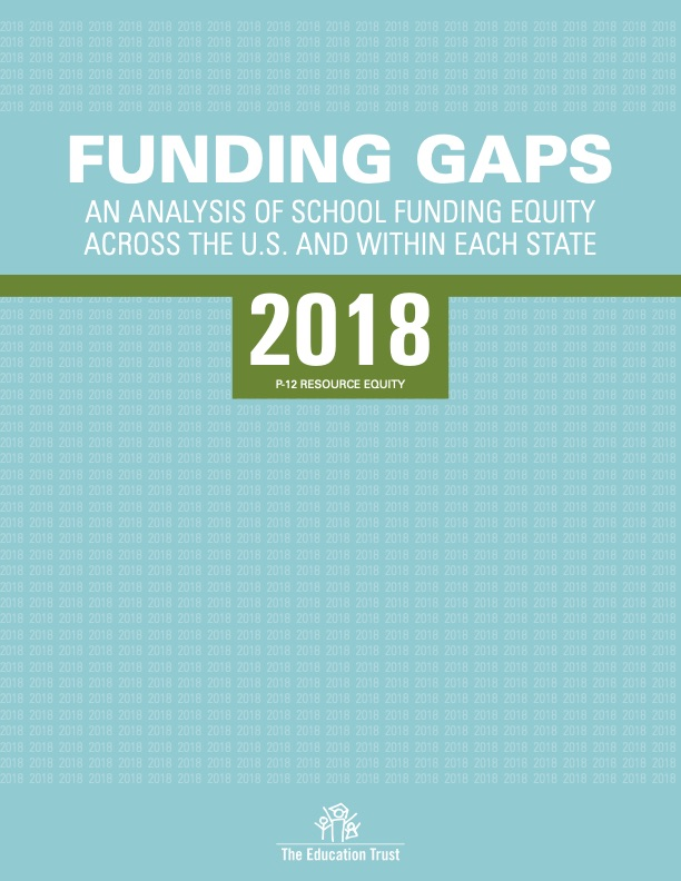 Funding Gaps:  An Analysis of School Funding Equity Across the U.S. and within Each State